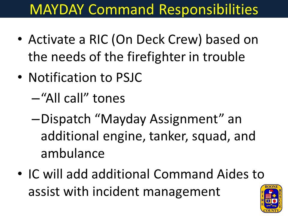 MAYDAY Command Responsibilities