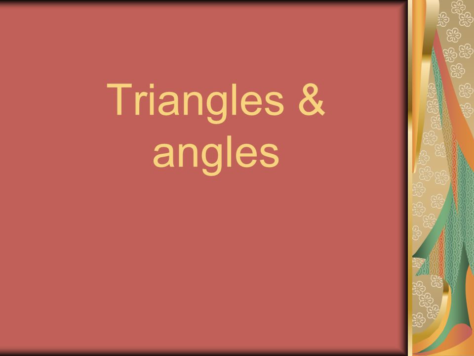 Triangles & angles