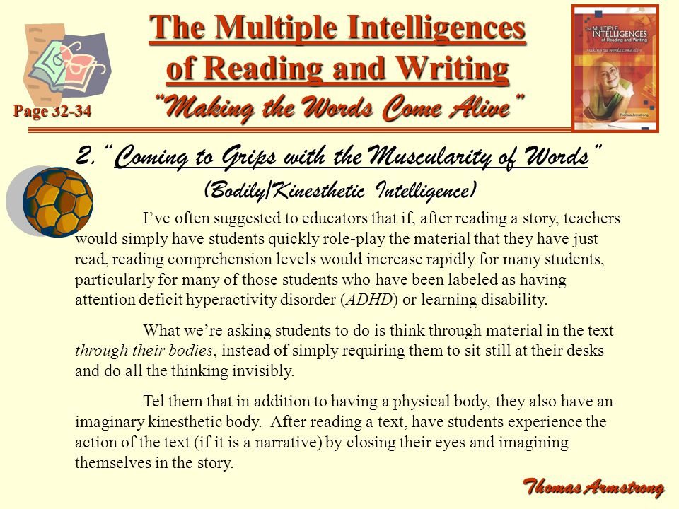 The Multiple Intelligences of Reading and Writing Making the Words Come Alive