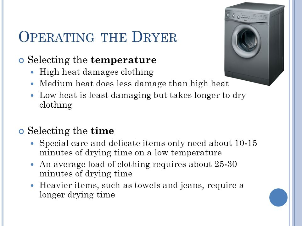 Operating the Dryer Selecting the temperature Selecting the time