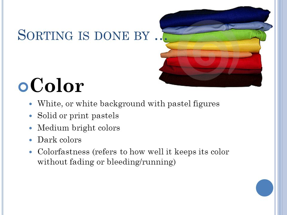 Color Sorting is done by …