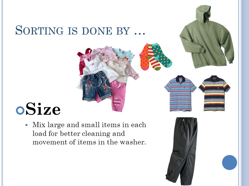 Size Sorting is done by …