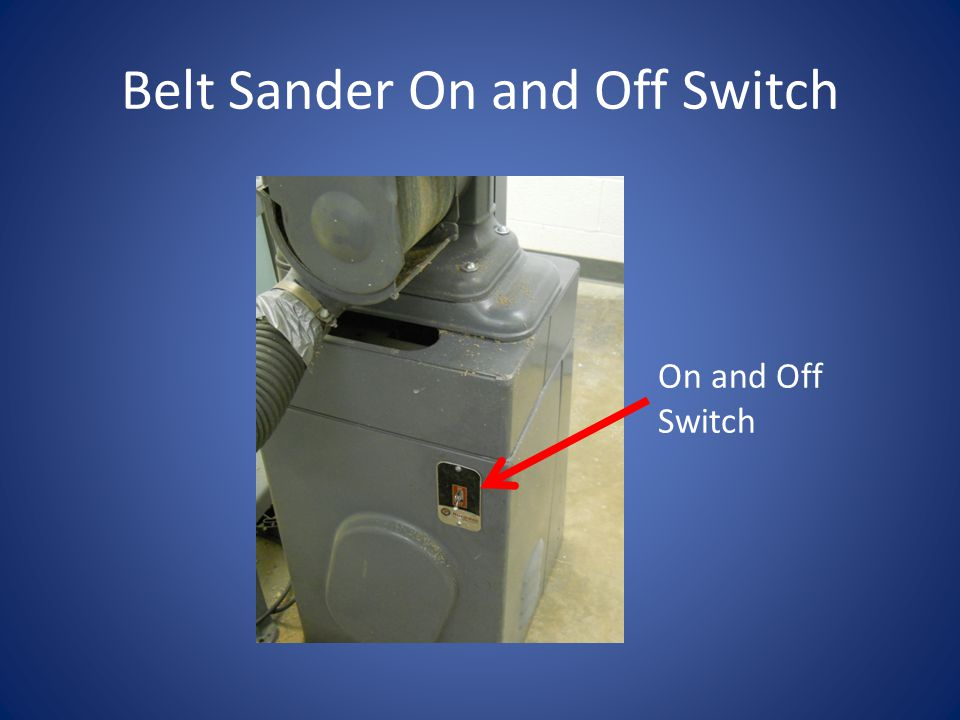 Belt Sander On and Off Switch
