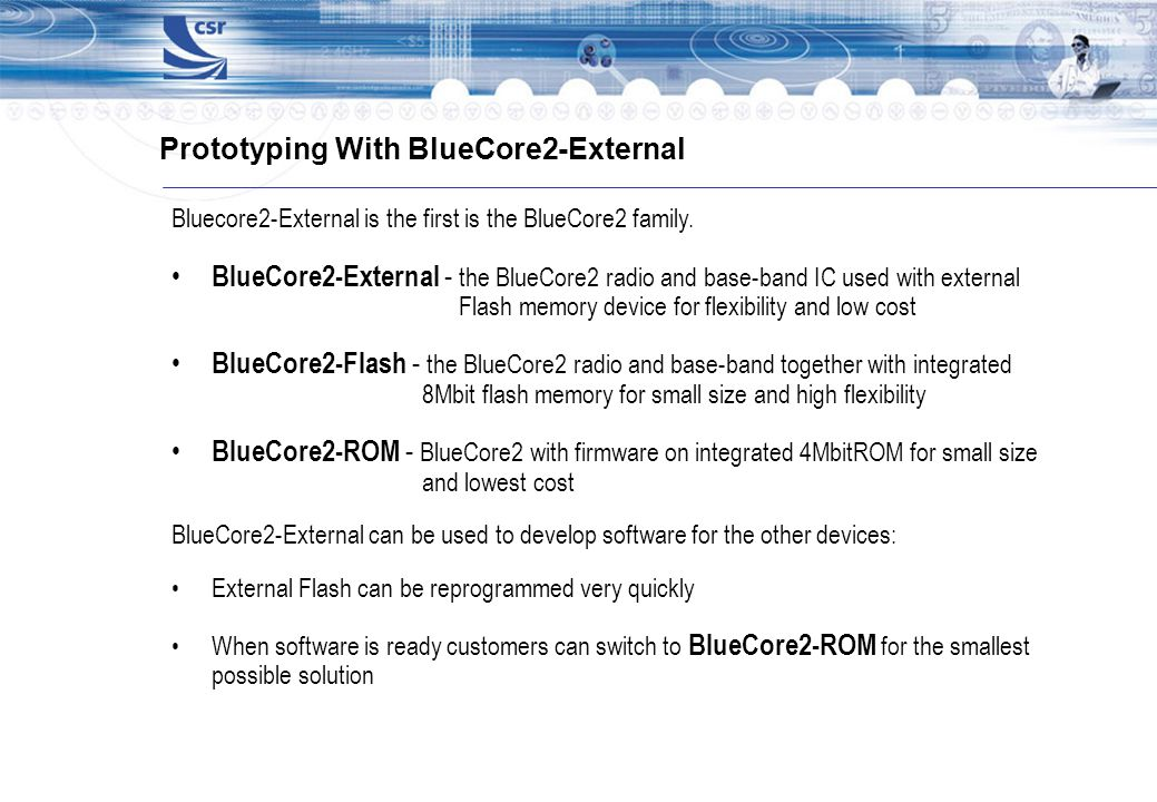 Prototyping With BlueCore2-External