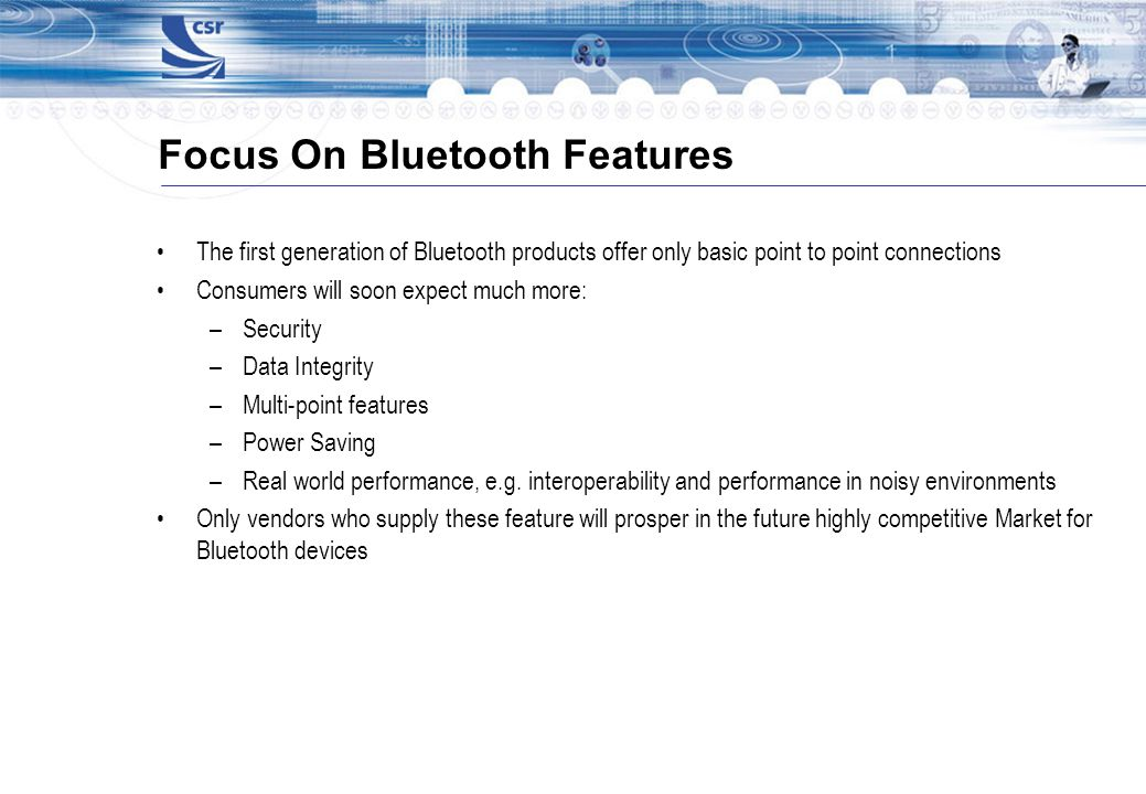 Focus On Bluetooth Features