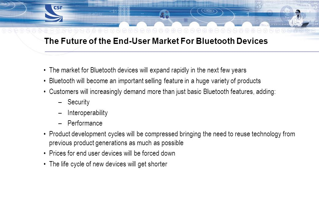 The Future of the End-User Market For Bluetooth Devices