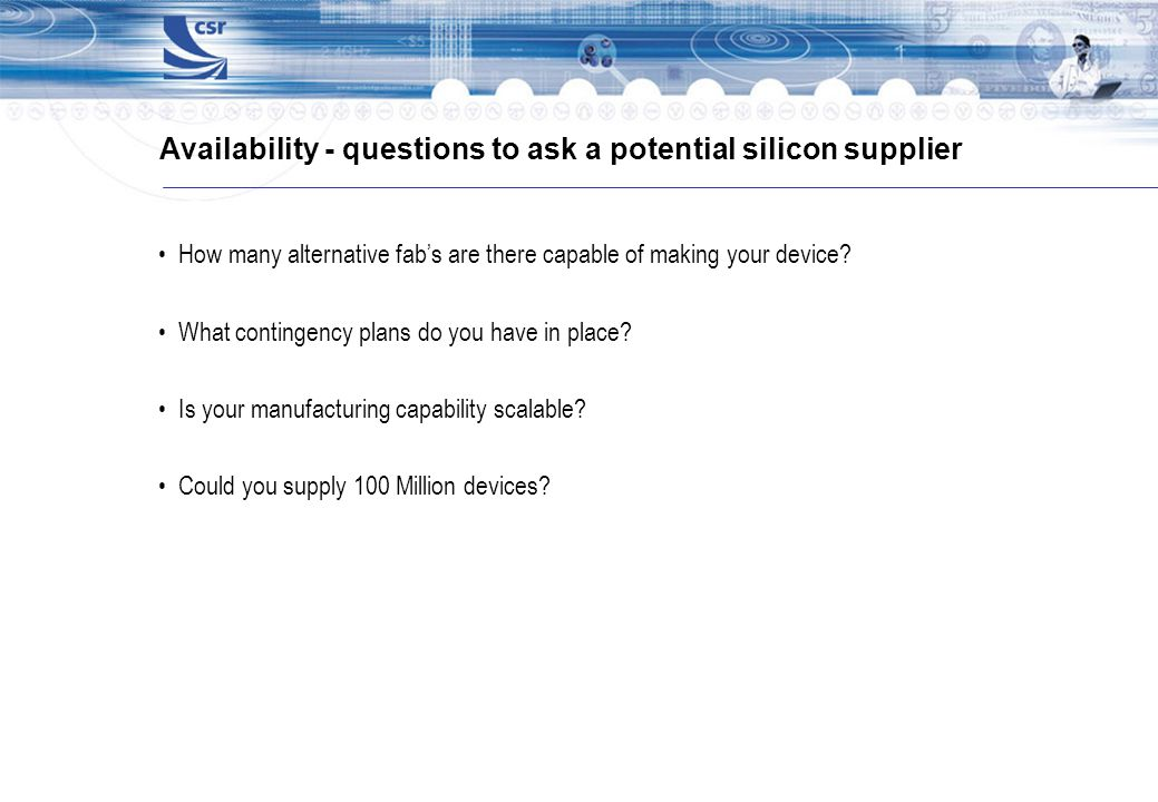 Availability - questions to ask a potential silicon supplier