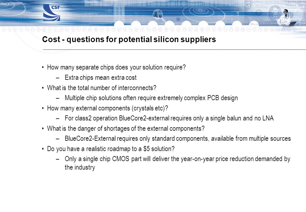 Cost - questions for potential silicon suppliers