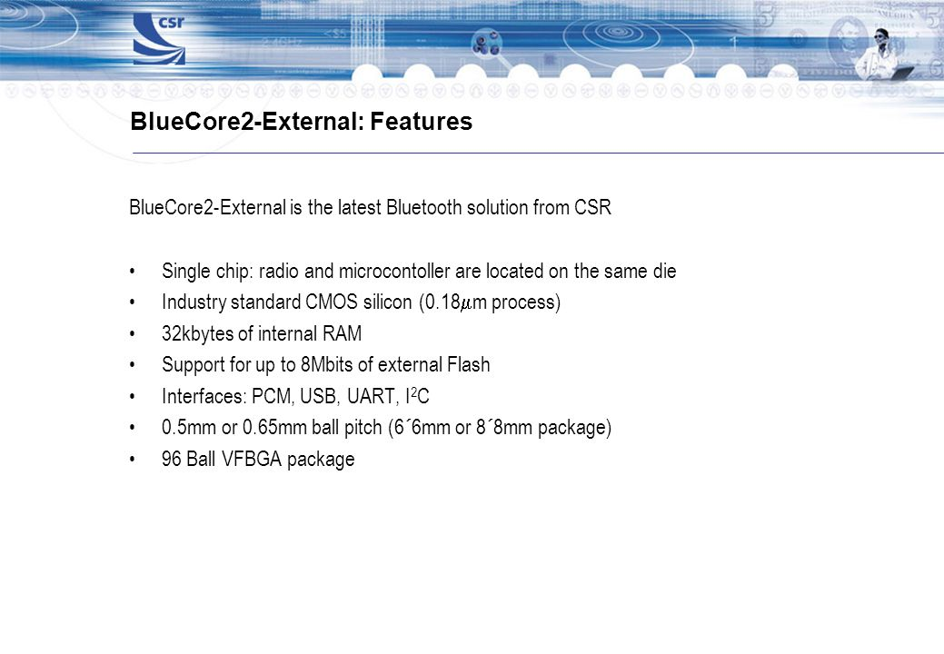 BlueCore2-External: Features