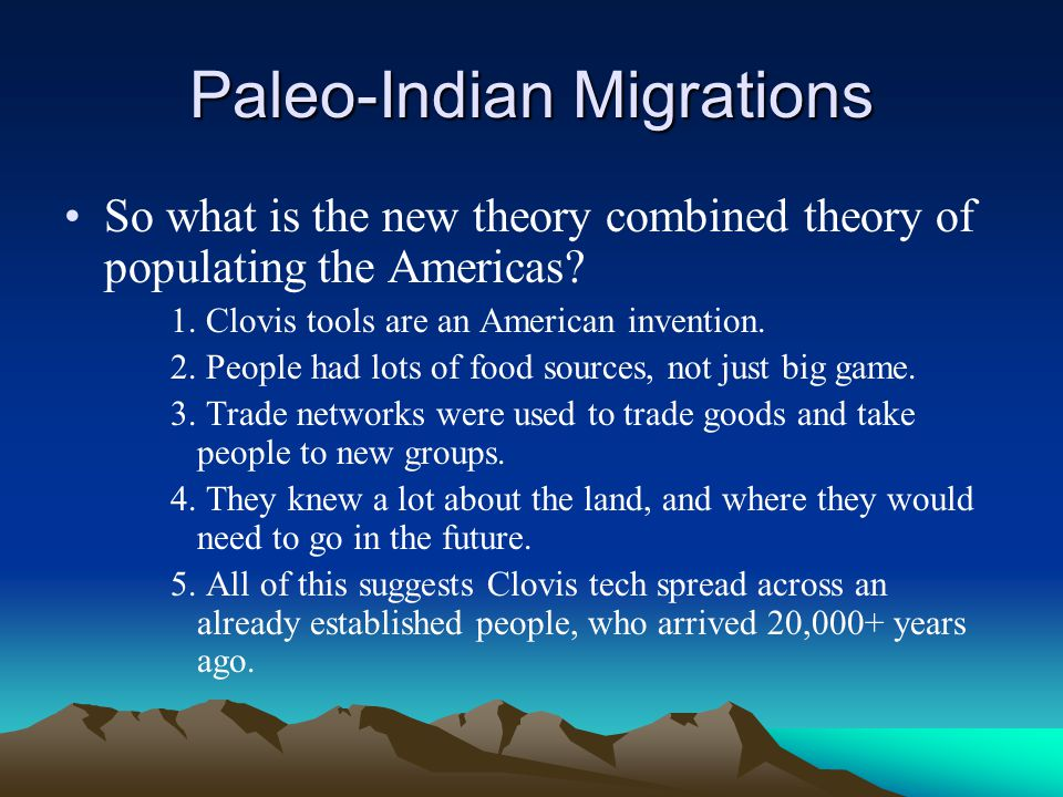 Paleo-Indian Migrations