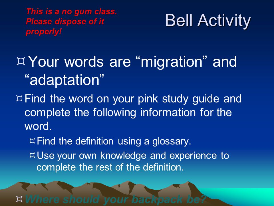 Bell Activity Your words are migration and adaptation