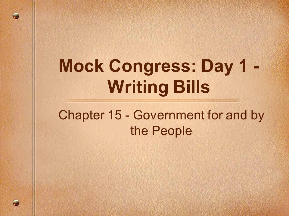 Mock Congress: Day 1 - Writing Bills