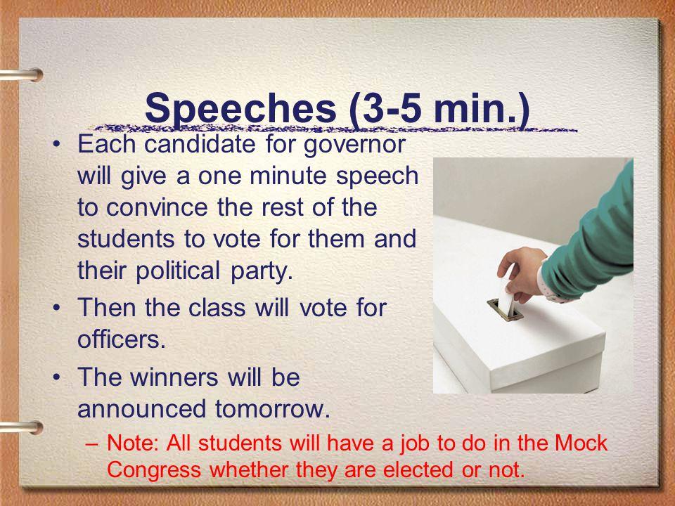 Speeches (3-5 min.)