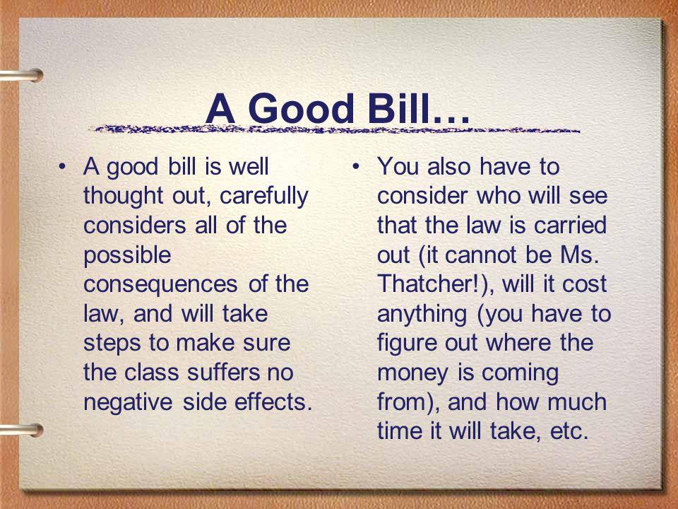 A Good Bill…