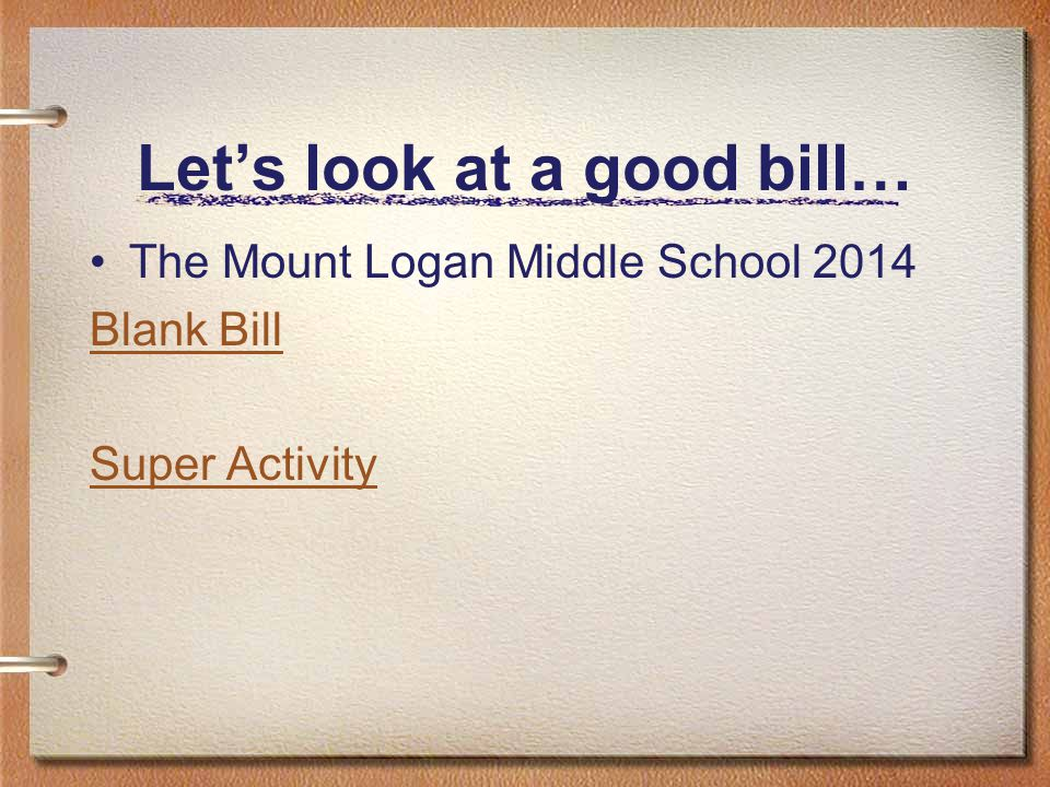 Let's look at a good bill…