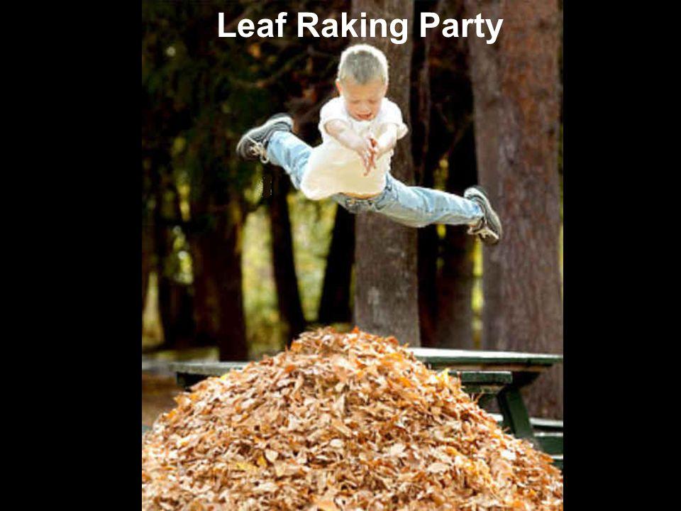 Leaf Raking Party Leaf R