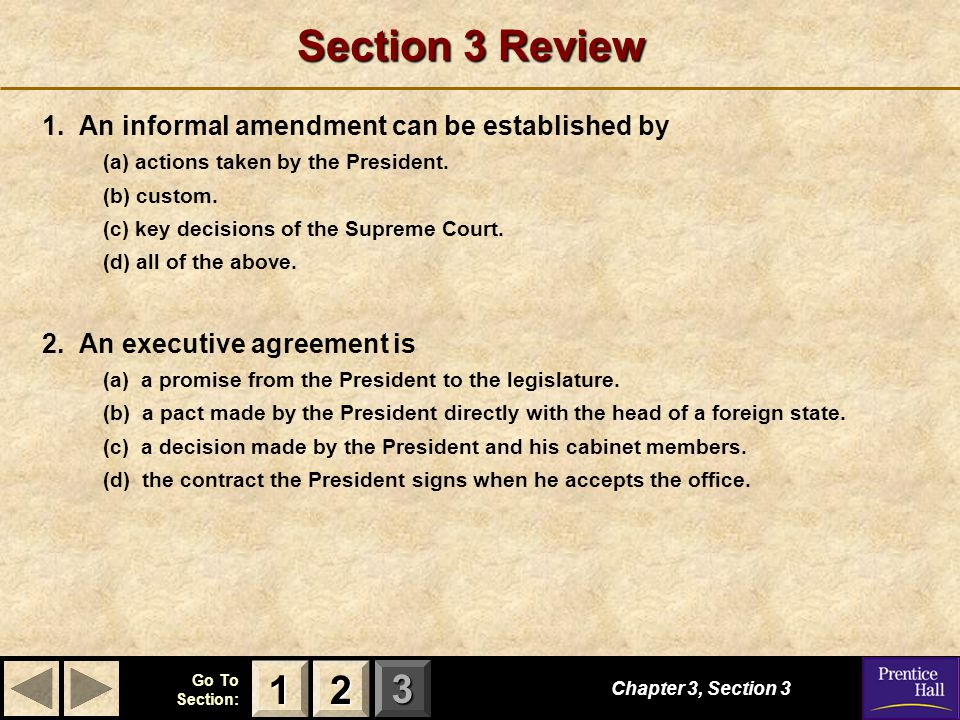 Section 3 Review 1 2 1. An informal amendment can be established by