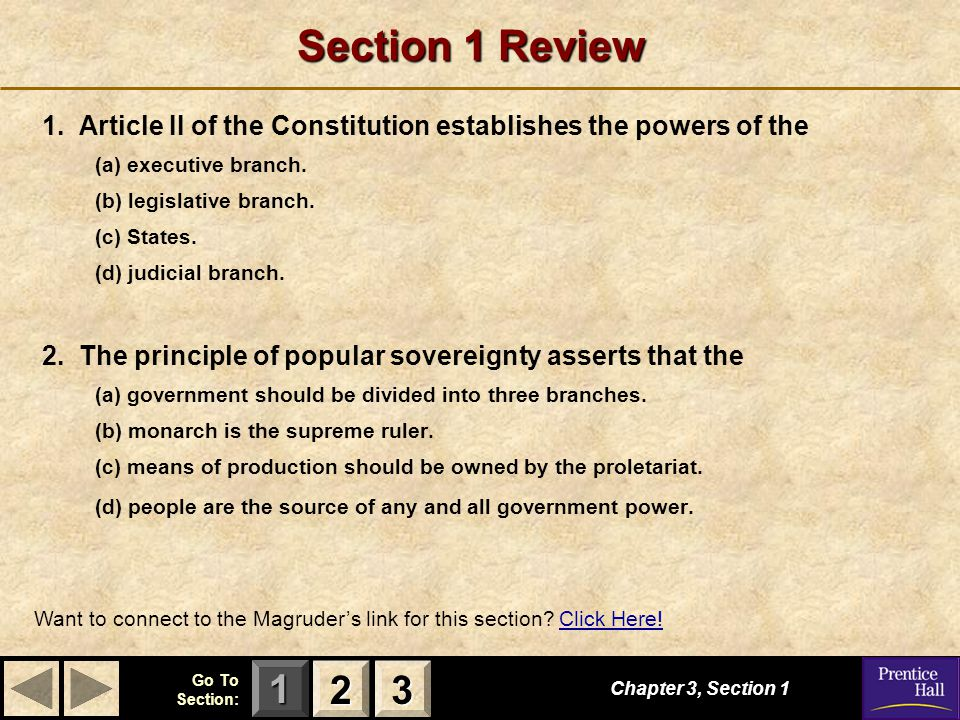 Section 1 Review 1. Article II of the Constitution establishes the powers of the. (a) executive branch.