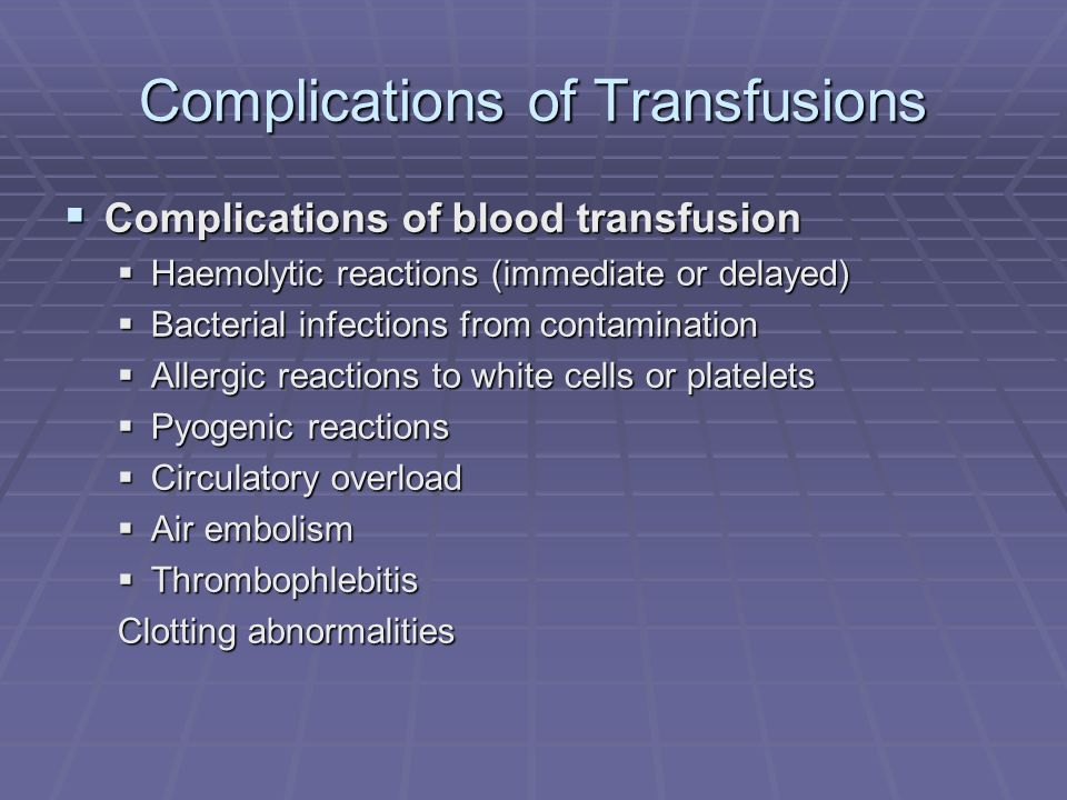 Complications of Transfusions