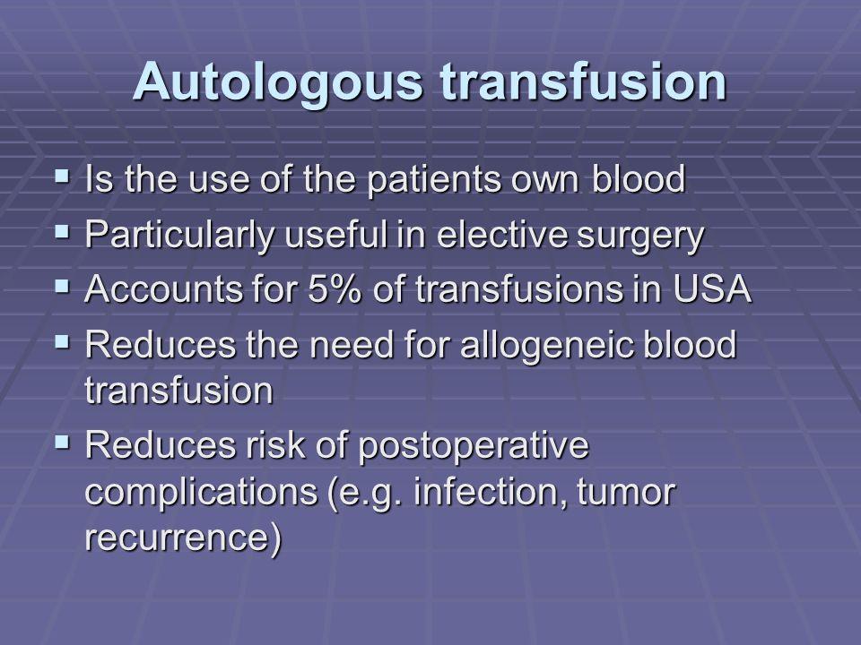 Autologous transfusion