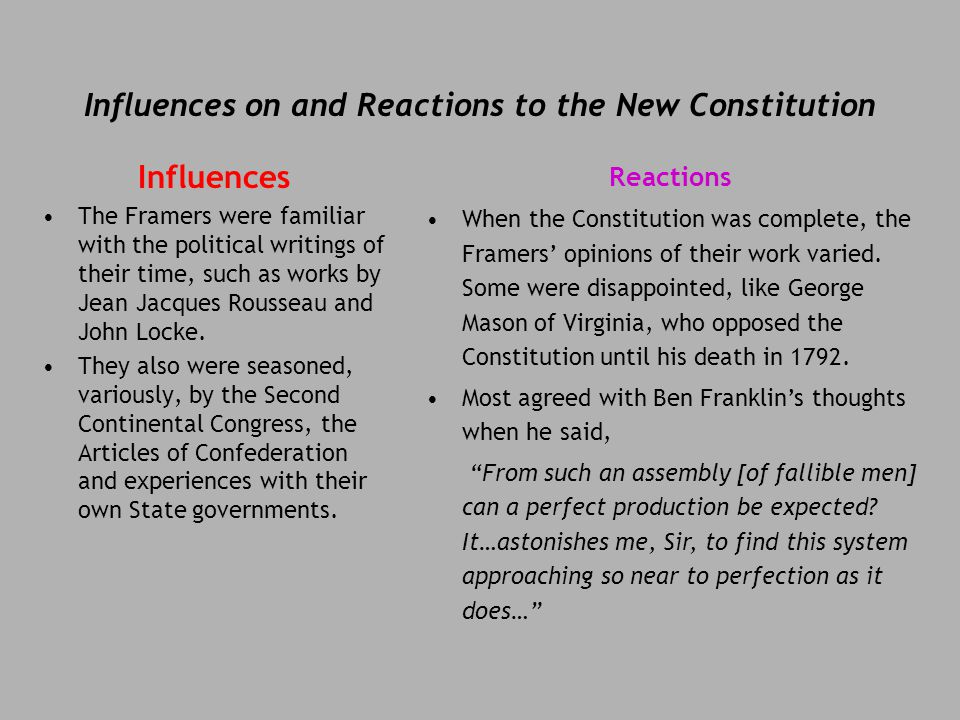 Influences on and Reactions to the New Constitution