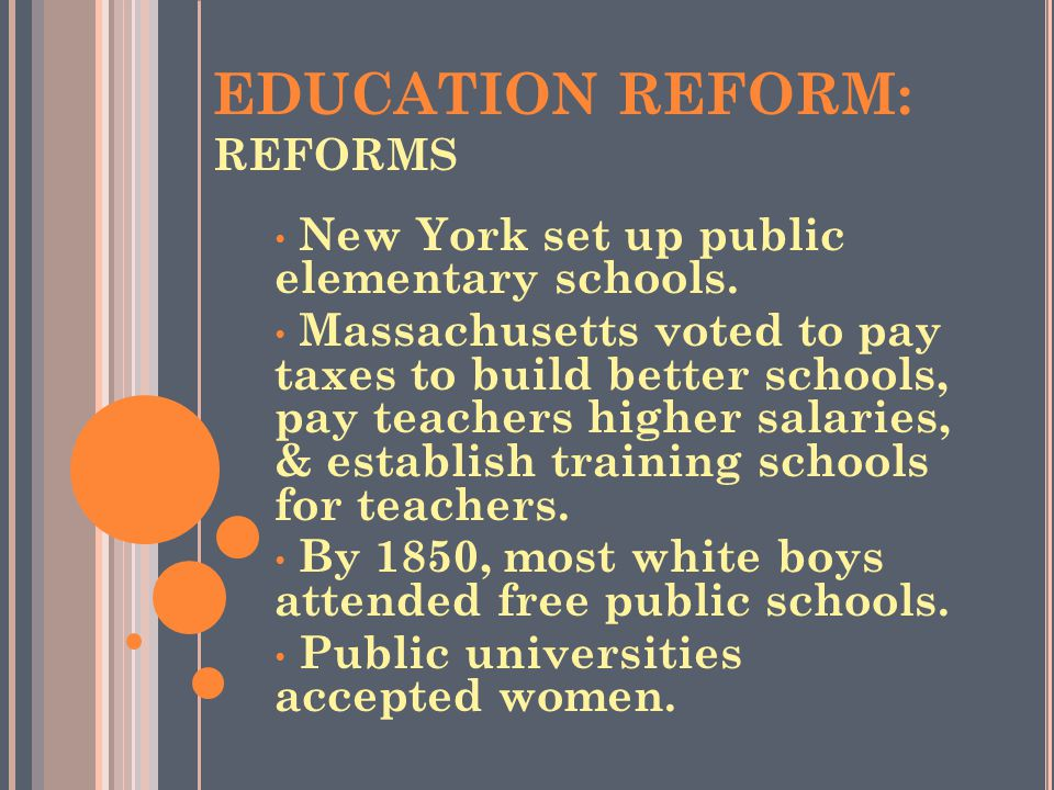EDUCATION REFORM: REFORMS