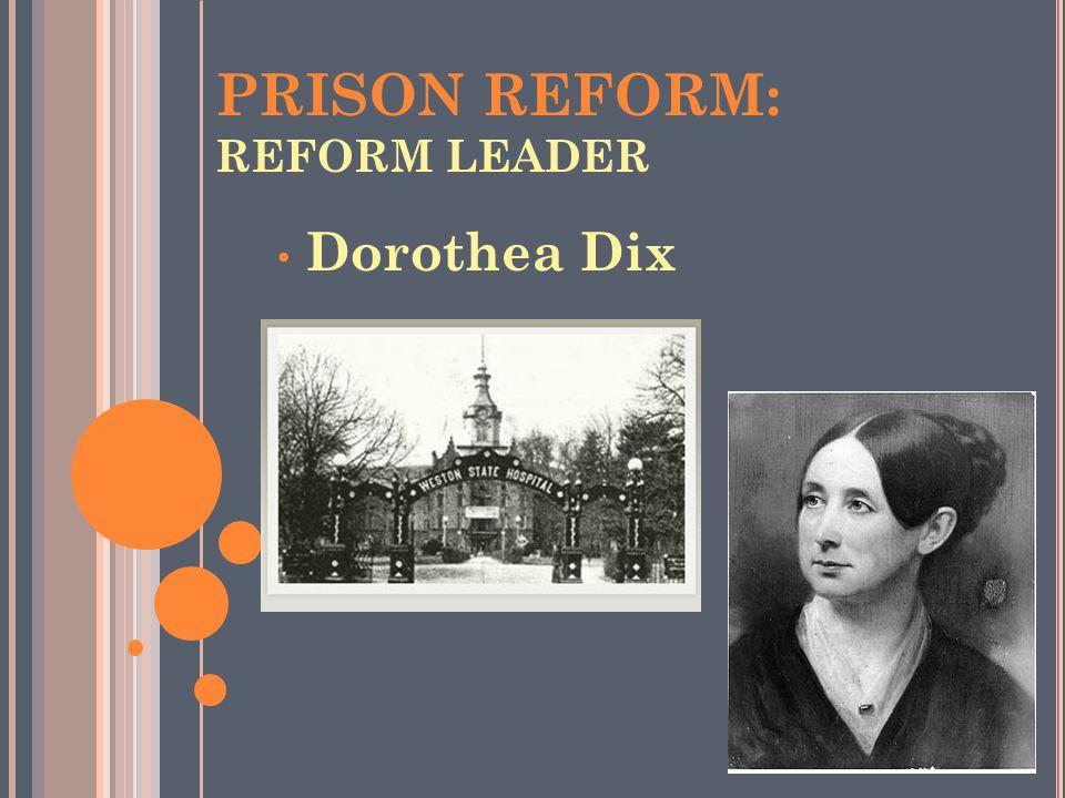 PRISON REFORM: REFORM LEADER
