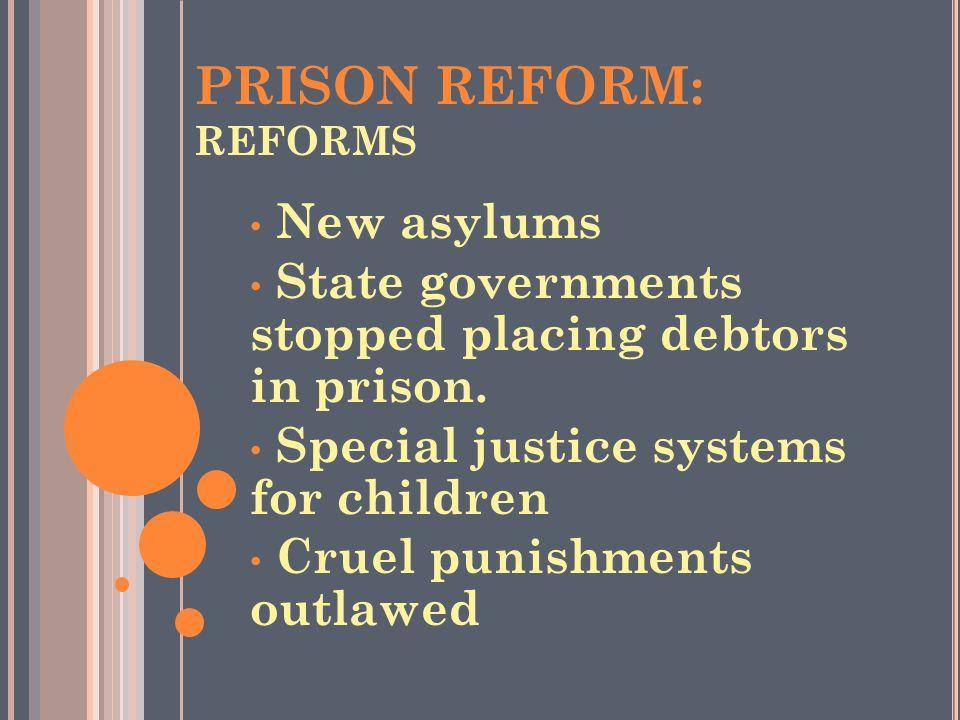 PRISON REFORM: REFORMS