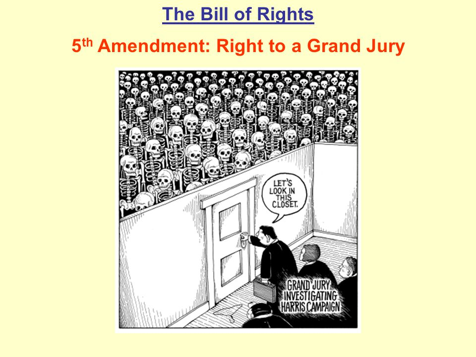 5th Amendment: Right to a Grand Jury