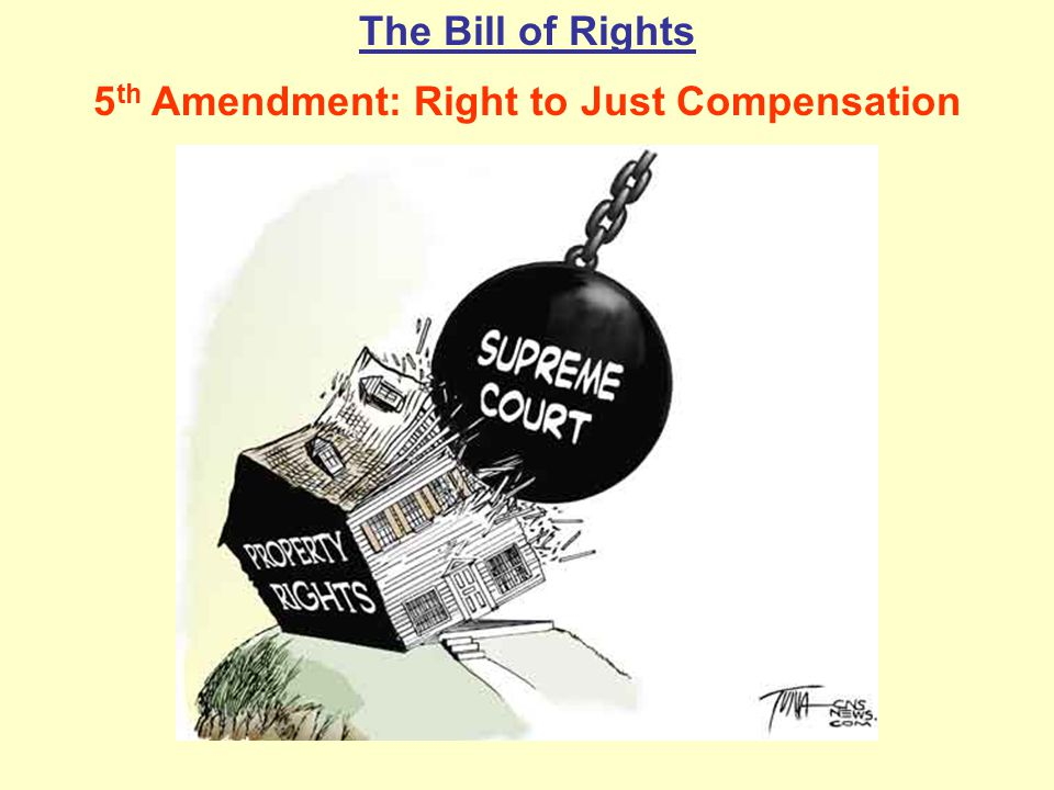 5th Amendment: Right to Just Compensation
