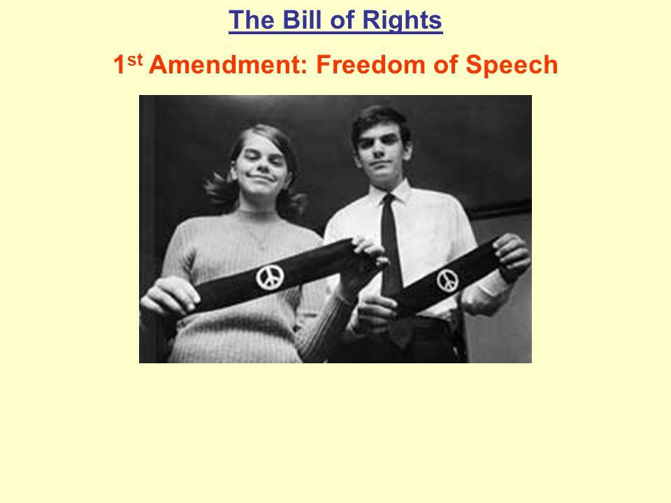 1st Amendment: Freedom of Speech