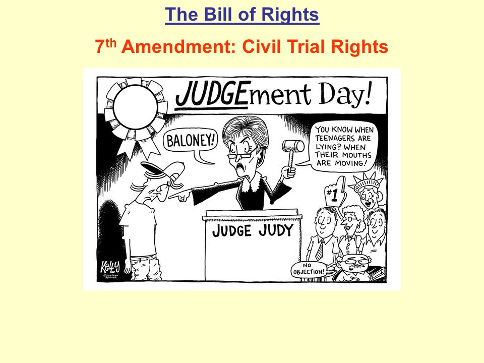 7th Amendment: Civil Trial Rights