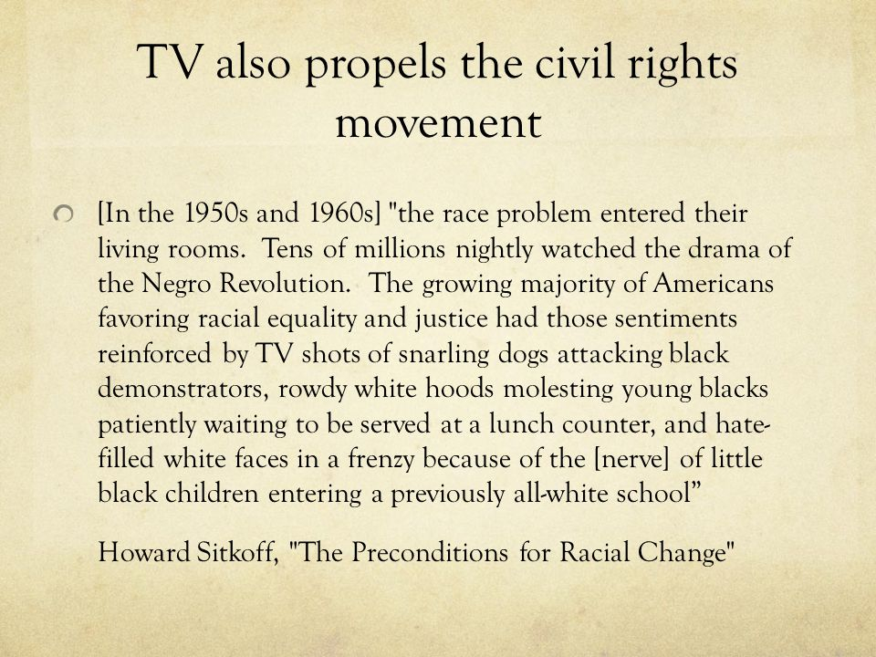TV also propels the civil rights movement