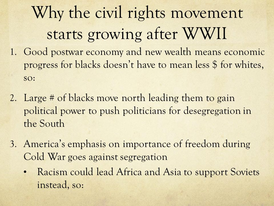 Why the civil rights movement starts growing after WWII