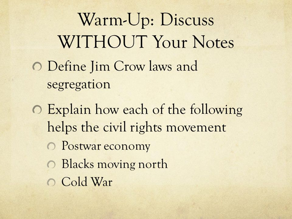 Warm-Up: Discuss WITHOUT Your Notes