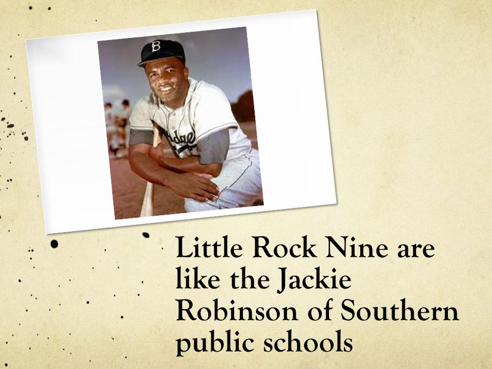 Little Rock Nine are like the Jackie Robinson of Southern public schools