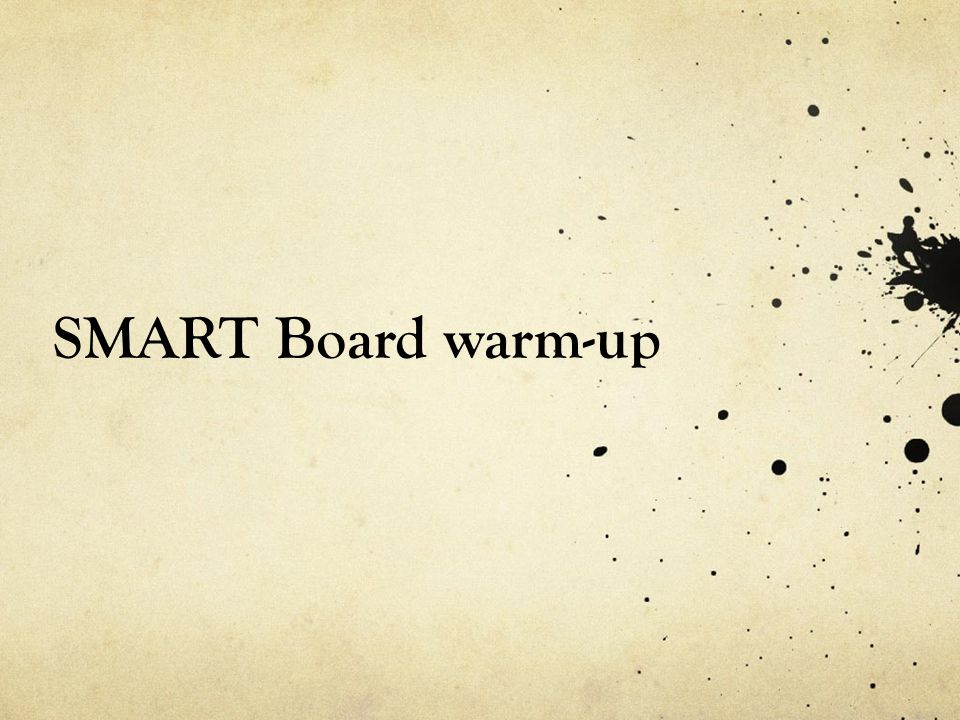 SMART Board warm-up