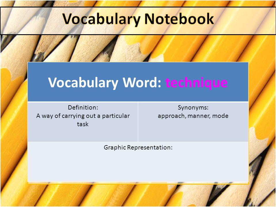 Vocabulary Word: technique