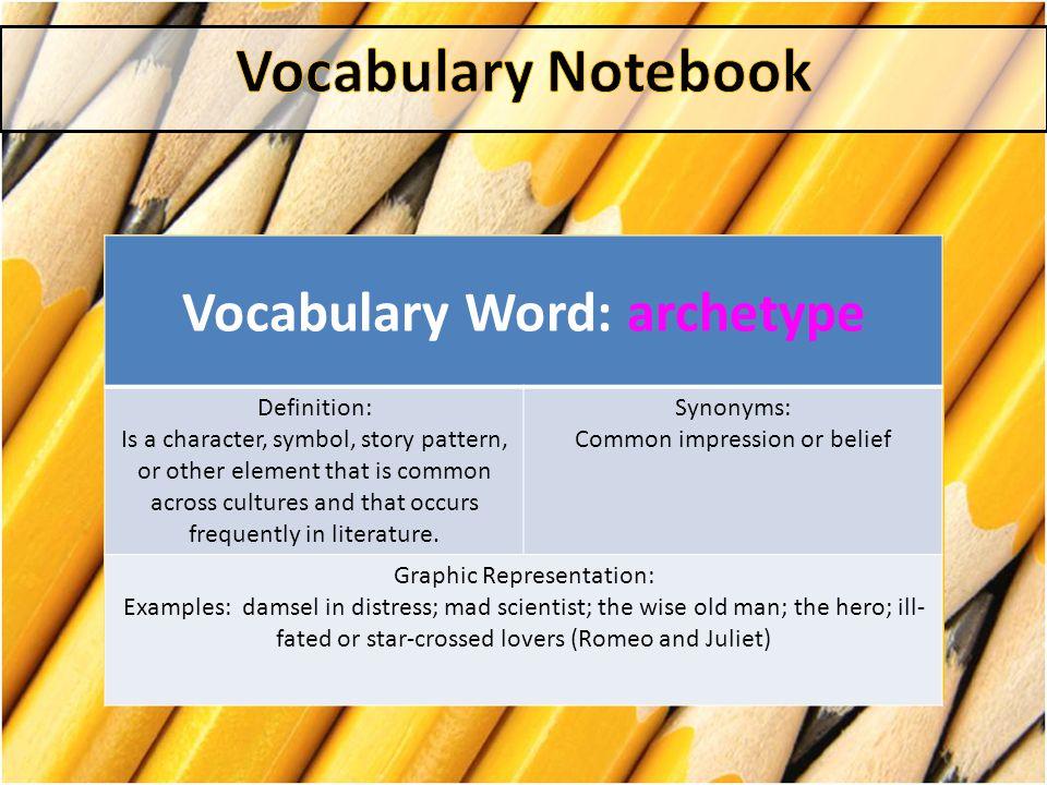 Vocabulary Word: archetype