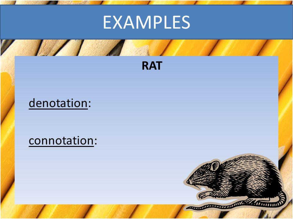 RAT denotation: connotation: