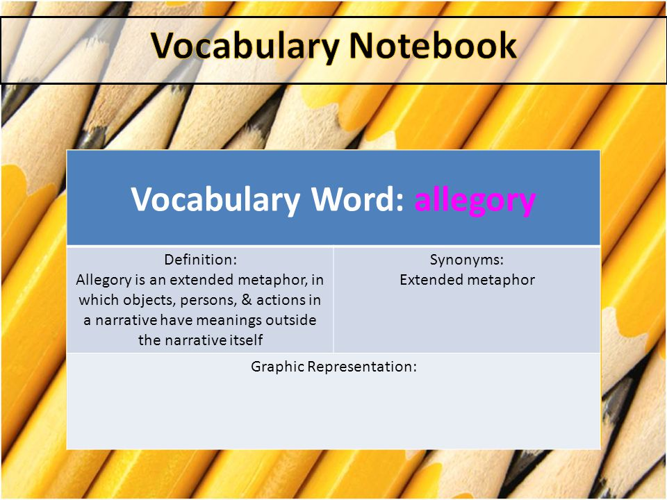 Vocabulary Word: allegory