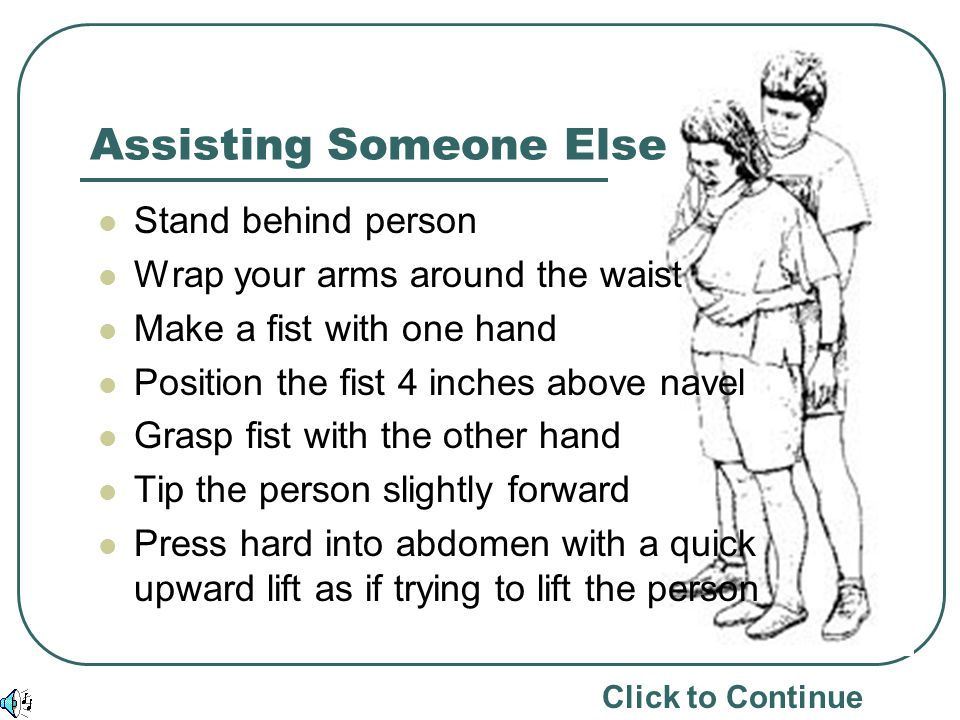 Assisting Someone Else