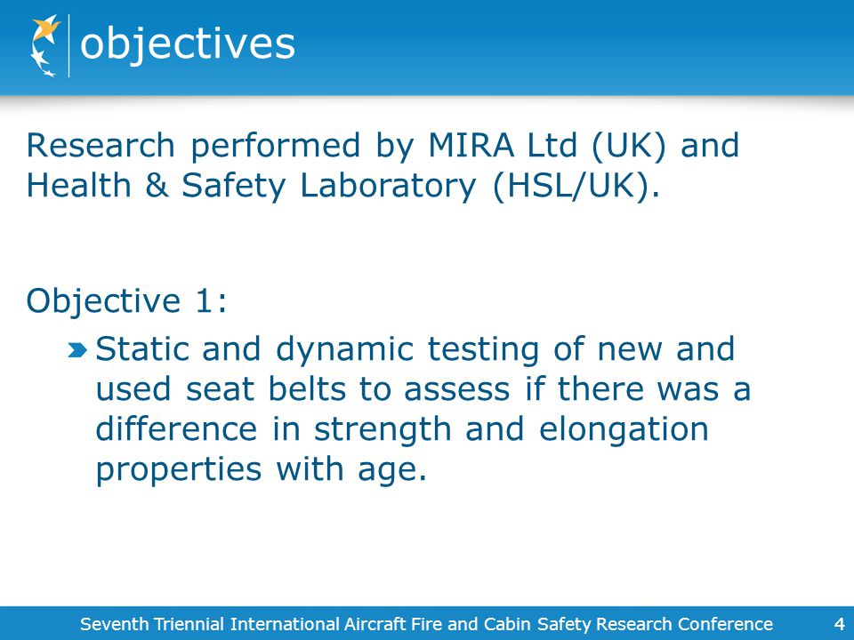 objectives Research performed by MIRA Ltd (UK) and Health & Safety Laboratory (HSL/UK). Objective 1: