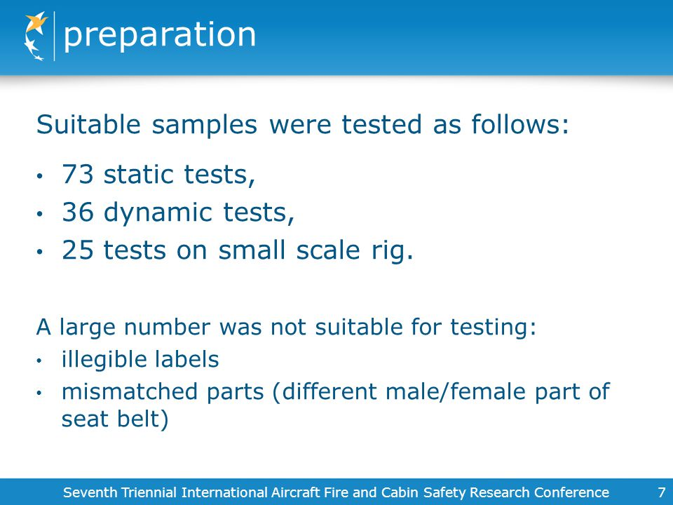 preparation Suitable samples were tested as follows: 73 static tests,