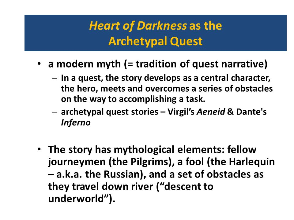 Heart of Darkness as the Archetypal Quest