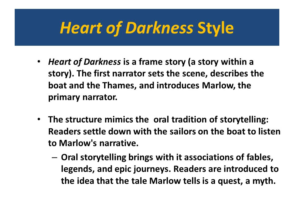 Heart of Darkness Style