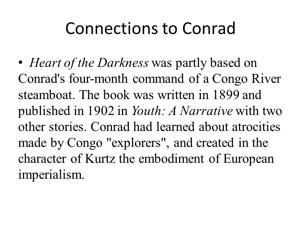 Connections to Conrad