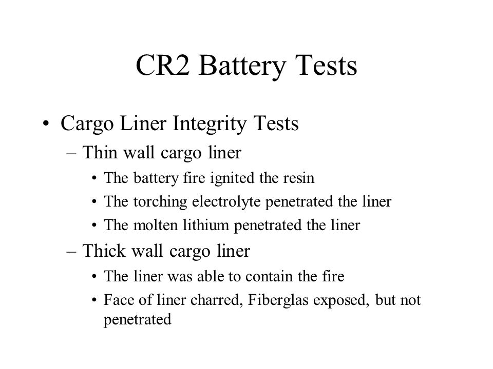 CR2 Battery Tests Cargo Liner Integrity Tests Thin wall cargo liner