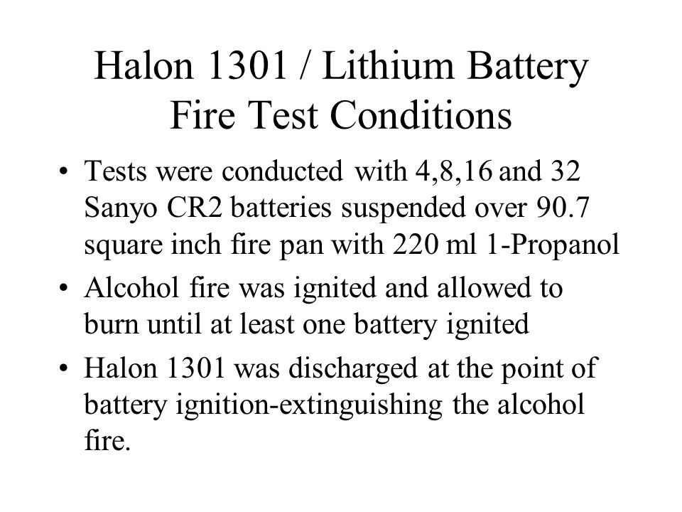 Halon 1301 / Lithium Battery Fire Test Conditions