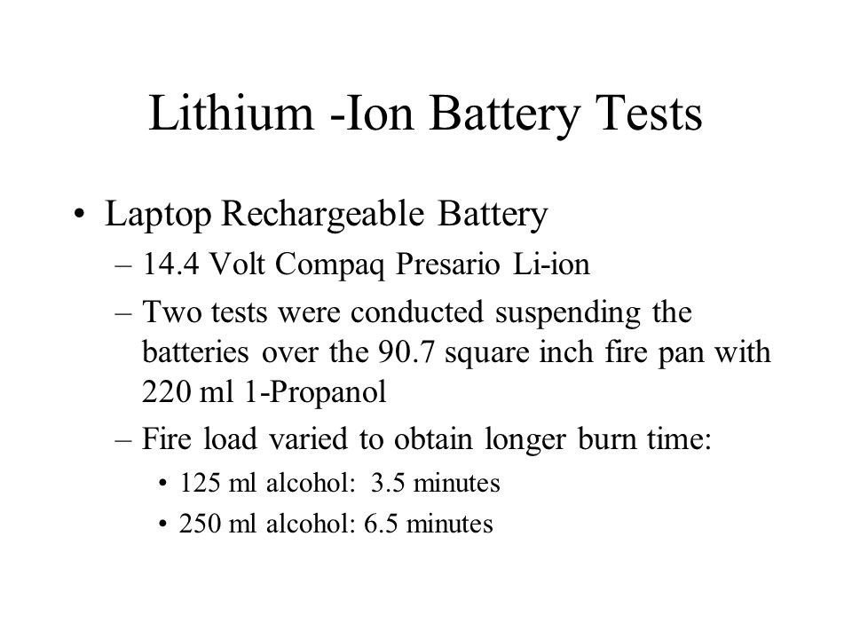 Lithium -Ion Battery Tests